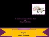 Gayle's Goofy Grammar