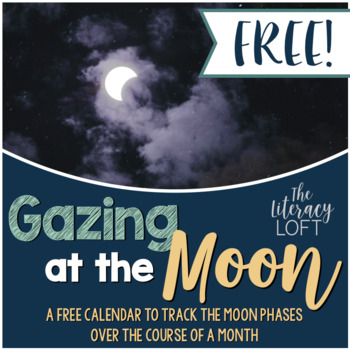 Gazing at the Moon Calendar-FREEBIE!