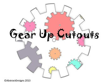 Gear Up Cutouts