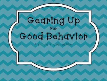 Gear Up for Good Behavior! Behavior Success Plan
