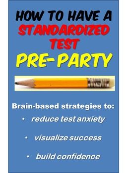 """Brain-Based Strategies for Standardized Tests  (ACT/PARCC """"Pre-Party"""")"""