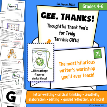 Gee, Thanks: A Hilarious Letter-Writing Workshop for Grades 4-6 (No Prep!)