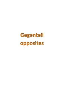 Gegenteil / Opposites