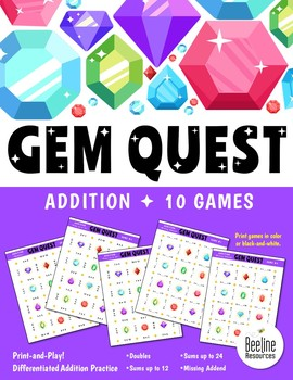 Gem Quest! ADDITION / 10 Easy-Prep and Differentiated Math Games