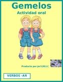 AR verbs in Spanish Gemelos Twins Speaking activity