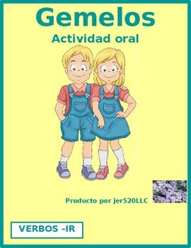 IR Verbs in Spanish Verbos IR Gemelos Twins Speaking Activity