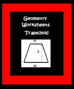 Geometry Worksheets  Trapezoid