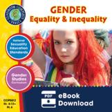 Gender Equality & Inequality Gr. 6-Adult