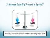Gender Equality in Sports & Title IX - Google Slides