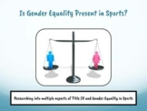 Gender Equality in Sports & Title IX - Google Slides