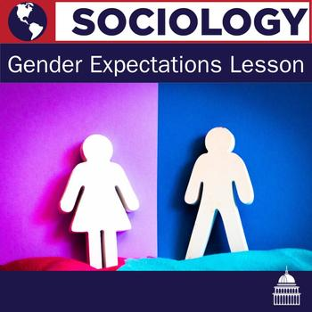 Sociology Gender Expectations Lesson