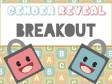 Gender Reveal Breakout/Escape the Room