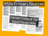 Gender Roles, Good House Wife: 1950s Primary Source Documents with Questions
