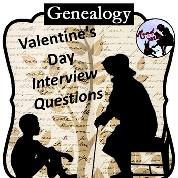 Genealogy Interview: St. Valentine's Day