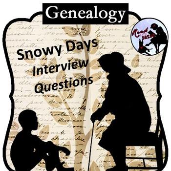 Genealogy Interview: Snowy Days