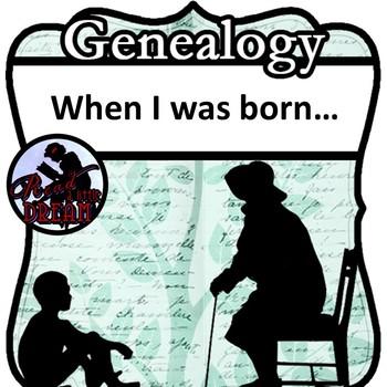 Genealogy Interview: When I Was Born