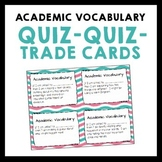 Academic Vocabulary Quiz Quiz Trade Cards