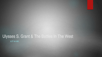 General Grant and his early victories