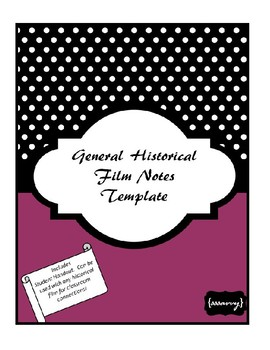 General Historical Film Notes Template