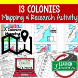 13 Colonies Map Activity and Research Graphic Organizer, M