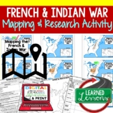 French and Indian War Map Activity and Research, Mapping t