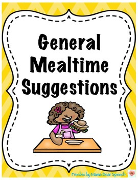 General Mealtime Suggestions FREEBIE