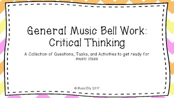 General Music Bell Work: Critical Thinking