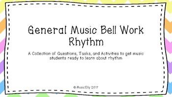 General Music Bell Work: Rhythm