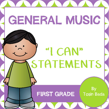 """General Music First Grade """"I Can"""" Statements"""