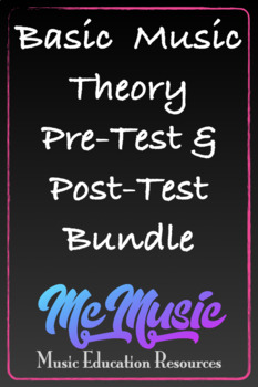 General Music Pre-Test and Post-Test Bundle