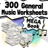 300 General Music Worksheets - Tests, Quizzes, Homework, Reviews or Sub Work!