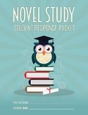 General Novel Study / Book Club Student Response Packet fo