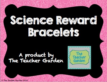 General Science and Science Fair Reward Bracelets