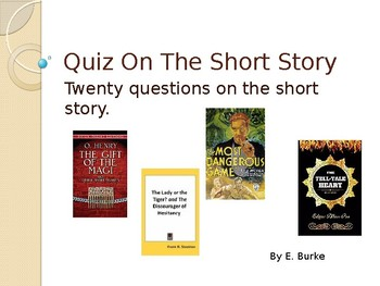 General Short Story Quiz on Power Point