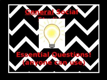 General Social Studies Essential Questions