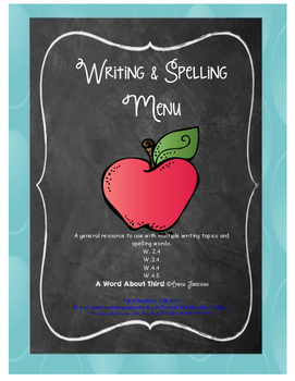 General Spelling and Writing Menu- multiple grade and content