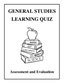 General Studies Learning Quiz - Assessment and Evaluation
