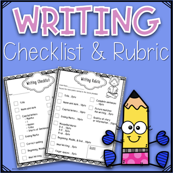 Writing Rubric and Checklist For First Grade