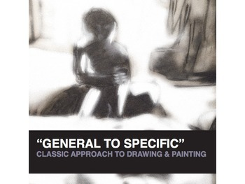 General to Specific: A Classic Approach to Painting and Drawing