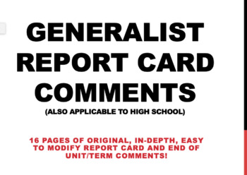 Generalist/High School Reporting Comments