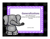 Generalizations: Creating, Identifying, and Deciding Valid
