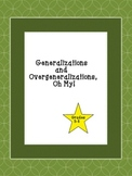 Generalizations and Overgeneralizations, Oh My!