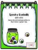 Generate and Analyse Number Patterns CCSS 4.OA.5 Spooky Eyeballs