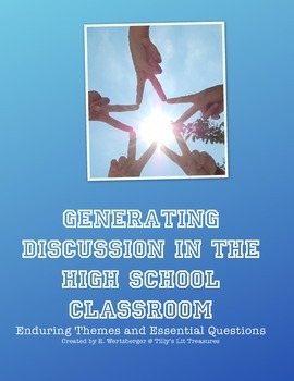 Generating Discussion with Essential Questions