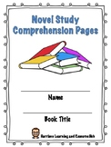 Generic Novel Study Comprehension Pages
