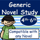 Generic Novel Study for Any Book: Grades 4-6