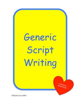 Generic Student Directions for Script Writing Behaviors