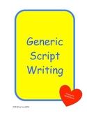 Generic Student Directions for Script Writing Behaviors