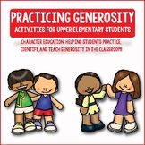 Generosity: Character Education Activities for Upper Elementary Students