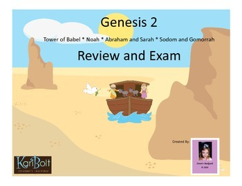 Genesis 2 Review and Exam (Babel, Noah, Abraham and Sarah,